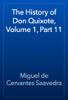Miguel de Cervantes Saavedra - The History of Don Quixote, Volume 1, Part 11 artwork