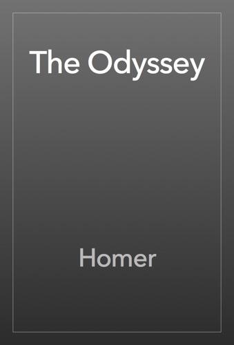 The Odyssey - Homer - Homer