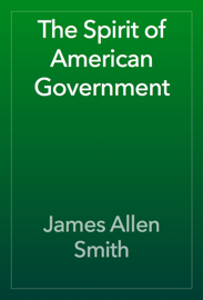 The Spirit of American Government book