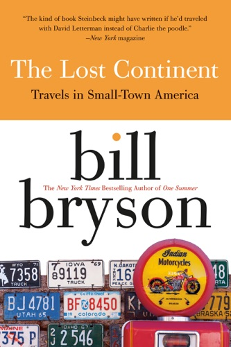 Bill Bryson - The Lost Continent