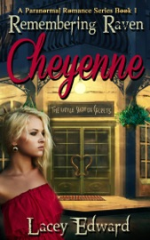 Remembering Raven Cheyenne