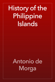 History of the Philippine Islands book