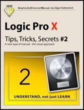 Logic Pro X - Tips, Tricks, Secrets #2