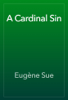 Eugène Sue - A Cardinal Sin artwork