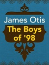 The Boys Of 98