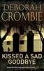 Deborah Crombie - Kissed a Sad Goodbye artwork