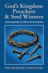 GodS Kingdom Preachers  Soul Winners