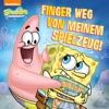 Finger Weg Meinem Von Spielzeug SpongeBob SquarePants