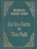KUR'AN-I KERIM VE YÜCE MEALI