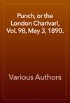 Punch Or The London Charivari Vol 98 May 3 1890