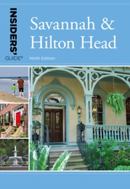 INSIDERS GUIDE® TO SAVANNAH & HILTON HEAD