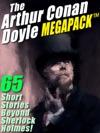 The Arthur Conan Doyle MEGAPACK