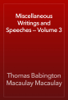 Thomas Babington Macaulay Macaulay - Miscellaneous Writings and Speeches — Volume 3 artwork