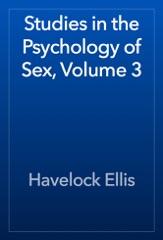 Studies in the Psychology of Sex, Volume 3
