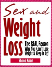 Sex & Weight Loss: The Real Reason Why You Can't Lose Weight & Keep It Off