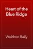 Waldron Baily - Heart of the Blue Ridge artwork