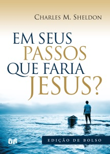 Em seus passos o que faria Jesus? Book Cover