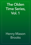 The Olden Time Series