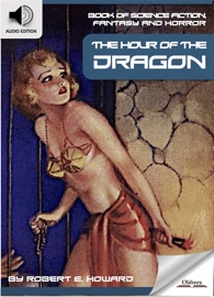 BOOK OF SCIENCE FICTION, FANTASY AND HORROR: THE HOUR OF THE DRAGON