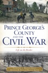 Prince Georges County And The Civil War
