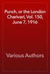 Punch Or The London Charivari Vol 150 June 7 1916