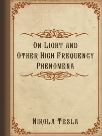 On Light and Other High Frequency Phenomena book