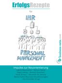 Erfolgsrezepte für Ihr Personalmanagement