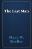 Mary W. Shelley - The Last Man artwork