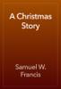 Samuel W. Francis - A Christmas Story artwork