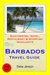 Barbados Caribbean Travel Guide - Sightseeing Hotel Restaurant  Shopping Highlights Illustrated