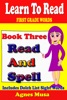Book Three Read And Spell First Grade Words