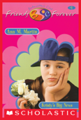 Kristy's Big News (The Baby-Sitters Club Friends Forever #1)