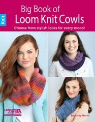 Big Book of Loom Knit Cowls