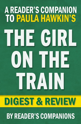 Reader's Companion - The Girl on the Train by Paula Hawkins I Digest & Review