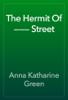 Anna Katharine Green - The Hermit Of ——— Street artwork