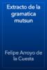 Felipe Arroyo de la Cuesta - Extracto de la gramatica mutsun artwork
