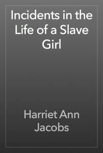 Incidents in the Life of a Slave Girl Book Review