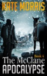 The McClane Apocalypse Book Four