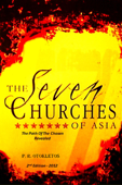 The Seven Churches Of Asia: The Path of The Chosen Revealed