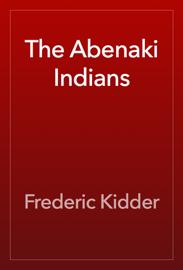 The Abenaki Indians book
