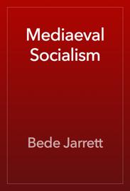 Mediaeval Socialism book
