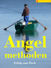 Tobias Hoffmann - Angeln für Ahnungslose: Methoden & Techniken Teil 2 artwork