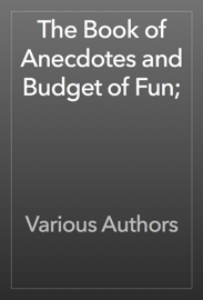The Book of Anecdotes and Budget of Fun; book