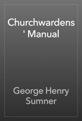 Churchwardens' Manual