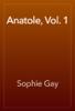 Sophie Gay - Anatole, Vol. 1 artwork