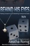 Behind His Eyes Truth