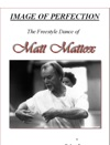 Image Of Perfection The Freestyle Dance Of Matt Mattox