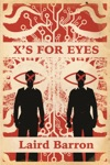 Xs For Eyes
