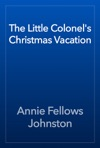 The Little Colonels Christmas Vacation