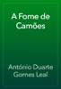 António Duarte Gomes Leal - A Fome de Camões ilustración